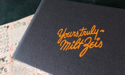 Yours Truly – Milt Zeis